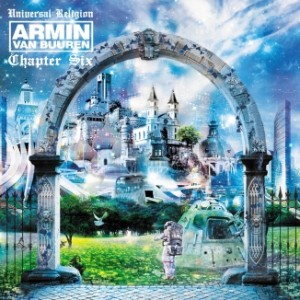 Armin Van Buuren - Universal Religion Chapter 6
