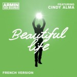 armin-van-buuren-feat-cindy-alma-beautiful-life-french-version
