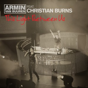 armin-van-buuren-feat-christian-burns-this-light-between-us
