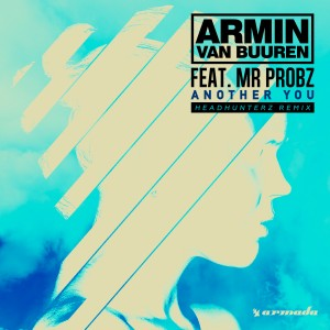 armin-van-buuren-feat-mr-probz-another-you-headhunterz-remix