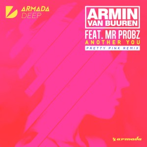 armin-van-buuren-feat-mr-probz-another-you-pretty-pink-remix