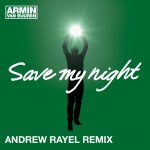 armin-van-buuren-save-my-night-andrew-rayel-remix