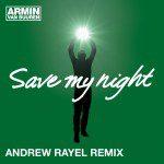 armin-van-buuren-save-my-night-andrew-rayel-remix